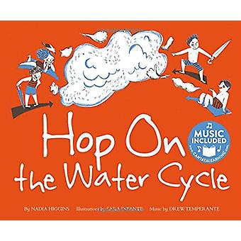 Hop on the Water Cycle by Nadia Higgins - 9781684100774 Book