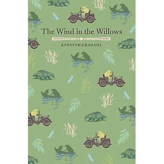 The Wind in the Willows by Kenneth Grahame - 9781784284275 Book
