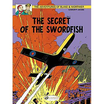 The Adventures of Blake and Mortimer - v. 15 - Secret of the Swordfish
