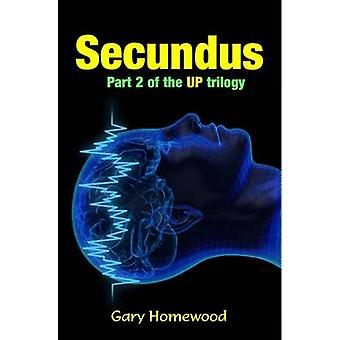 Secundus by Gary Homewood - 9781911086093 Book