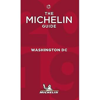 Washington - The MICHELIN Guide 2019 - The Guide MICHELIN by Washingto