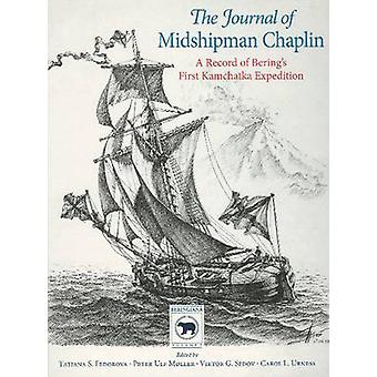 Journal of Midshipman Chaplin - A Record of Bering's First Kamchatka E