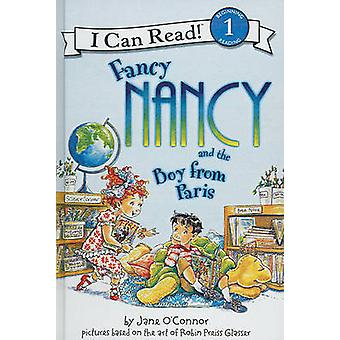 Fancy Nancy and the Boy from Paris by Jane O'Connor - Robin Preiss Gl