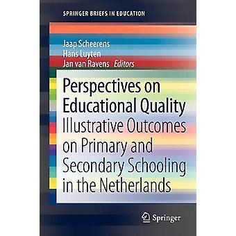 Perspectives on Educational Quality by Jaap Scheerens - Hans Luyten -