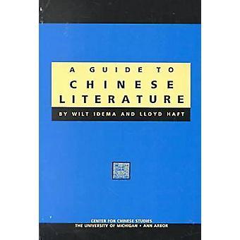 Guide til kinesisk litteratur (kommentert utgave) ved Wilt L. Idema - Ll