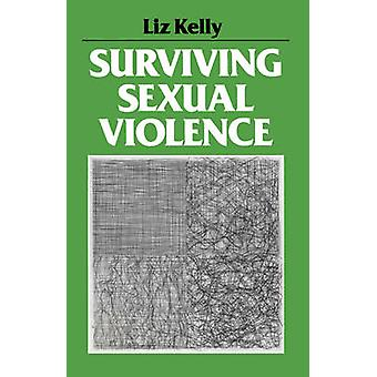 Surviving Sexual Violence by Liz Kelly