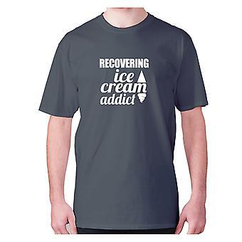 Mens Funny t-shirt slogan tee nyhet humor lustiga-återhämta Ice Cream missbrukare