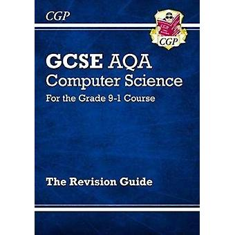New GCSE Computer Science AQA Revision Guide  for the Grade