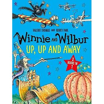 Winnie and Wilbur Up Up and Away by Valerie Thomas