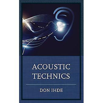 Akustisk teknik av Don Ihde