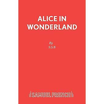 Alice in Wonderland by S.S.B