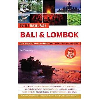 Bali  Lombok Tuttle Travel Pack by Paul Greenway