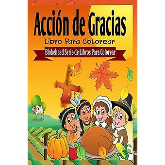 ACCION de gracias Libro para Colorear door El Blokehead