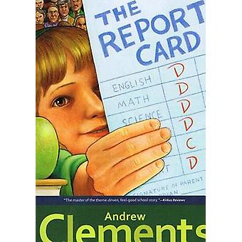 The Report Card by Andrew Clements - 9780756954611 Book
