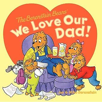Wij houden van onze vader!