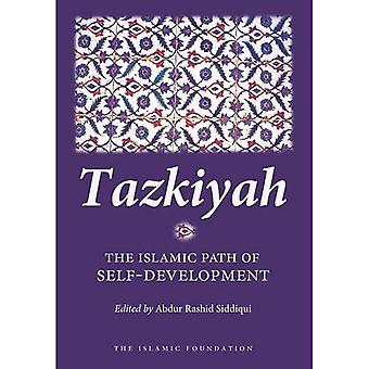 Tazkiyah: The Islamic Path of Self Development