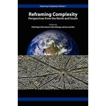 Reframing Complexity Perspectives from the North and South by Capra & Fritjof
