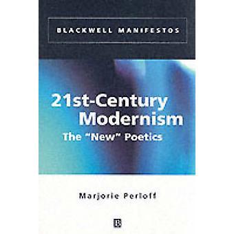21stcentury Modernism by Perloff
