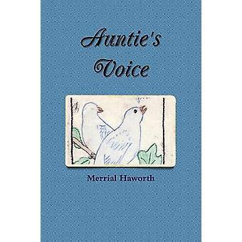 Aunties Voice by Haworth & Merrial