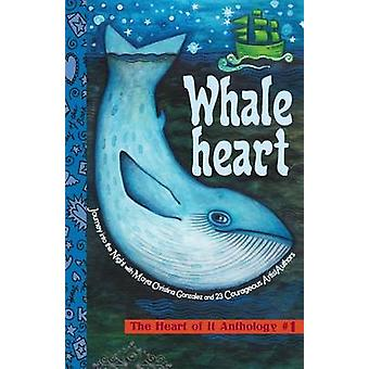 Whaleheart The Heart of It Anthology 1 by Gonzalez & Maya Christina