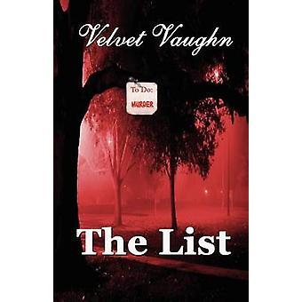 The List by Vaughn & Velvet