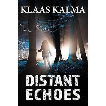 Distant Echoes by Kalma & Klaas