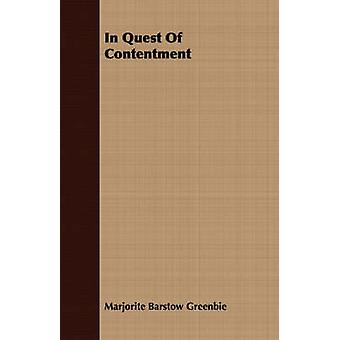 In Quest Of Contentment by Greenbie & Marjorite Barstow