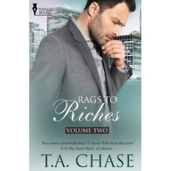 Rags to Riches Vol 2 by Chase & T. a.