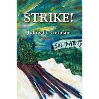 Strike by Getman & Julius G.