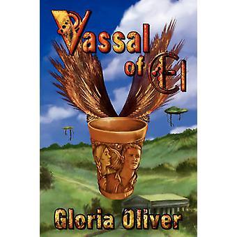 Vassal of El by Oliver & Gloria