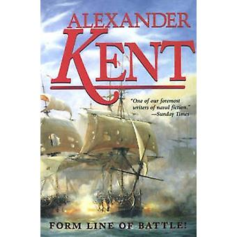 Form Line of Battle by Kent & Alexander