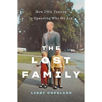 Lost Family by Libby Copeland