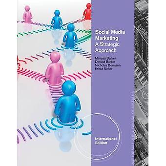 Social Media Marketing - A Strategic Approach (International edition)