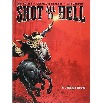 Shot All to Hell - A Graphic Novel by Nate Olson - 9781683831518 Book