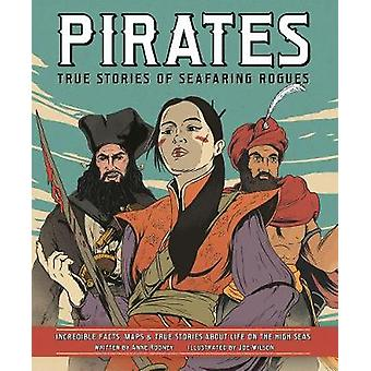 Pirates - True Stories of Seafaring Rogues - Incredible Facts - Maps a