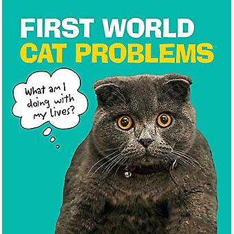 First World Cat Problems - What am I doing with my lives? - 9781785039