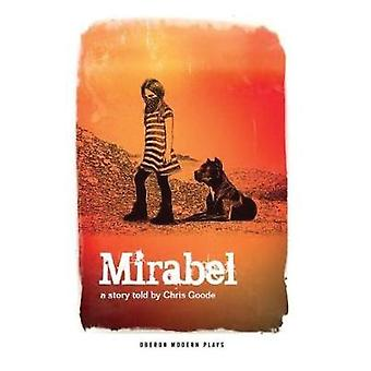 Mirabel by Chris Goode - 9781786827005 Book