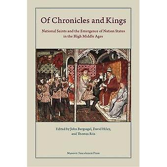 Of Kings and Chronicles - National Saints and the Emergence of Nation