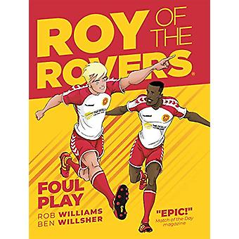 Roy of the Rovers - Foul Play (Comic 2) by Rob Williams - 978178108669