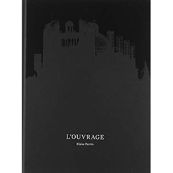 L'Ouvrage by Blaise Perrin - 9788417048570 Book
