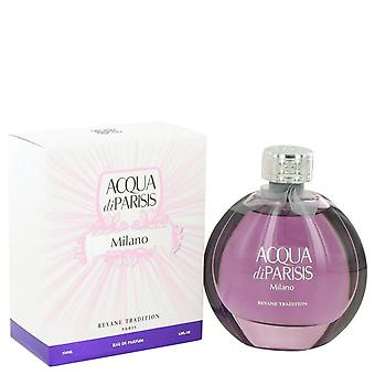 Acqua Di Parisis Milano Eau De Parfum Spray By Reyane Tradition 3.3 oz Eau De Parfum Spray