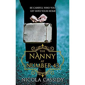 The Nanny at Number 43 by Nicola Cassidy - 9781781998083 Book