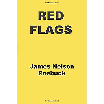 Red Flags by James Nelson Roebuck - 9781916276611 Book