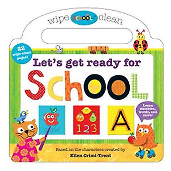Let's Get Ready for School - Let's Get Ready For School by Roger Pridd