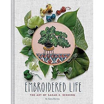 Geborduurd leven: de kunst van Sarah K. Benning