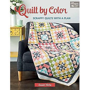 Quilt by Color: Scrappy Quilts avec un plan