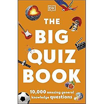 Le Grand Quiz Book : 10 000 questions étonnantes sur les connaissances générales