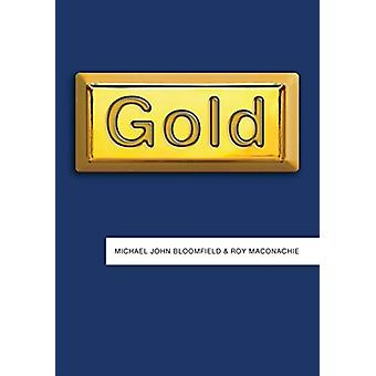 Gold by Bloomfield & Michael JohnMaconachie & Roy