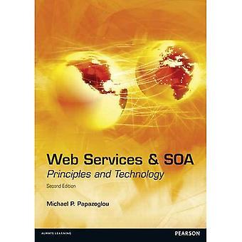 Services Web et SOA : Principes et technologie