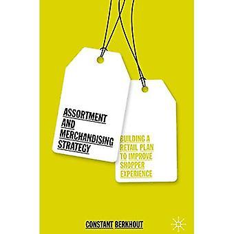 Assortiment en merchandisingstrategie: bouwen aan een retailplan om de shopper-ervaring te verbeteren